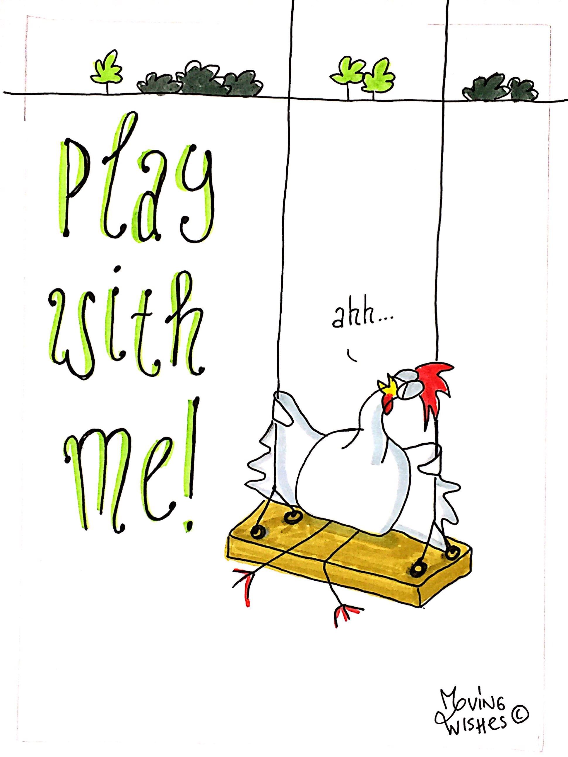 Wenskaart kip wil spelen